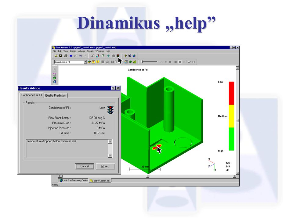 "Dinamikus ""help We can use the Dynamic Adviser to determine the reason Part Adviser has predicted a low confidence of Fill."
