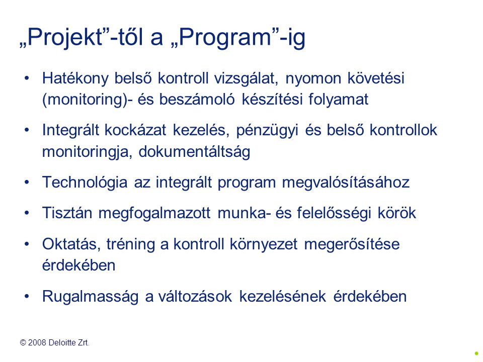 """Projekt -től a ""Program -ig"