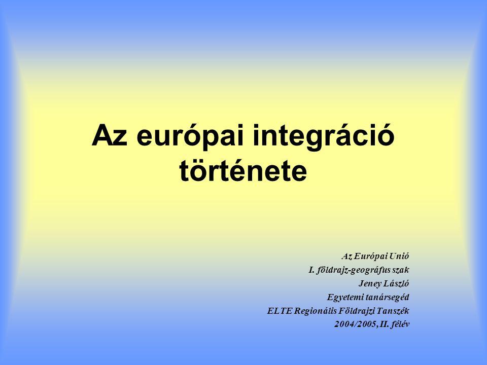 Az európai integráció története - ppt letölteni f8bca93954