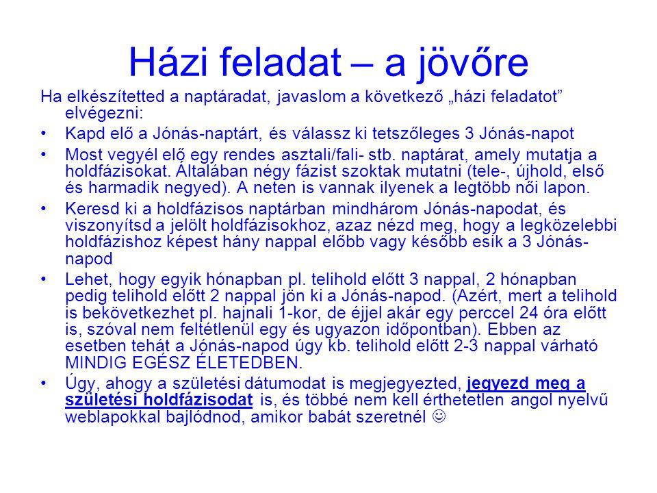 java naptár A Jónás naptár kiszámolása az astro.weblap segítségével   ppt  java naptár
