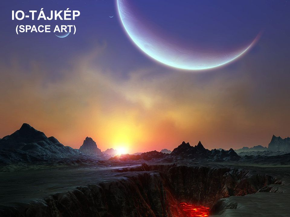 IO-TÁJKÉP (SPACE ART)