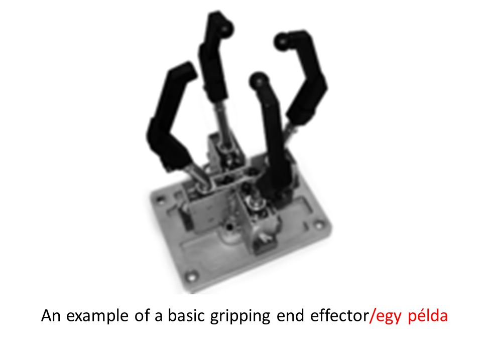 An example of a basic gripping end effector/egy példa