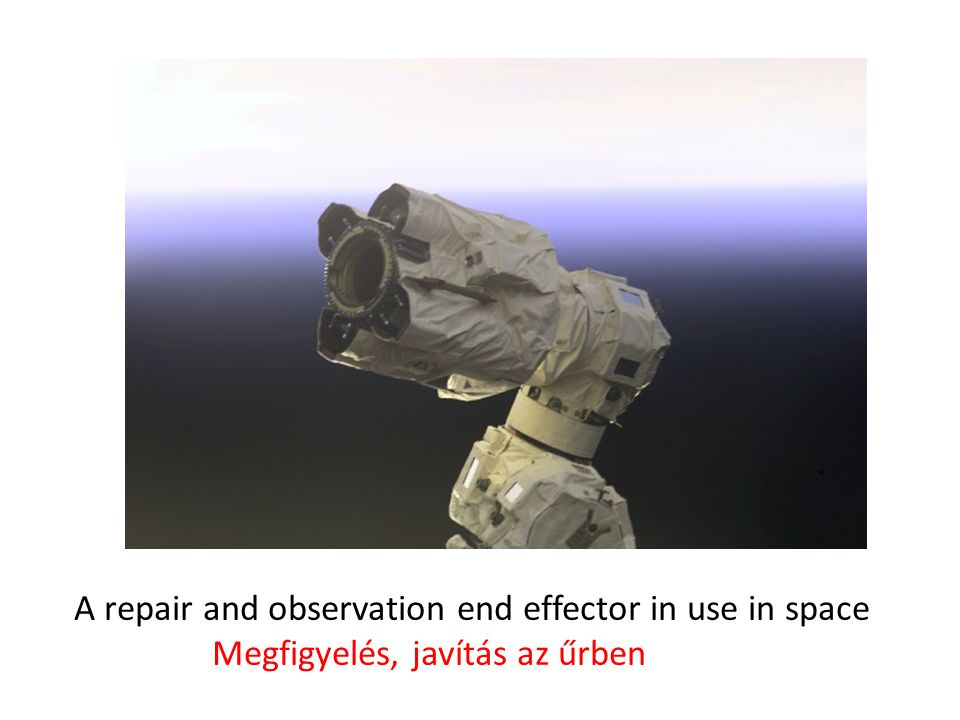 A repair and observation end effector in use in space