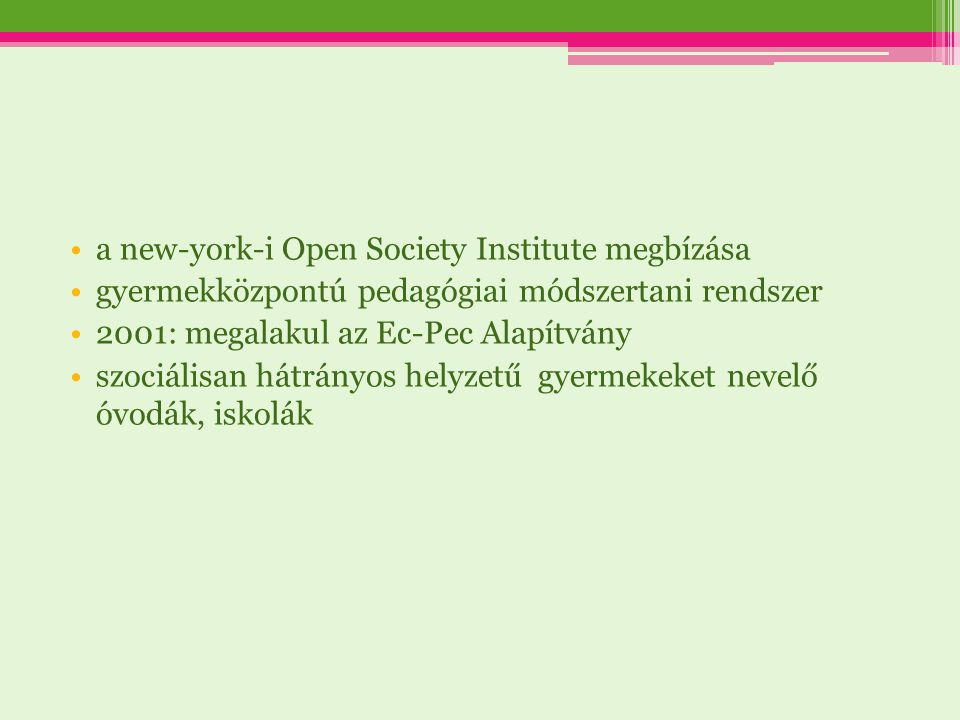 a new-york-i Open Society Institute megbízása