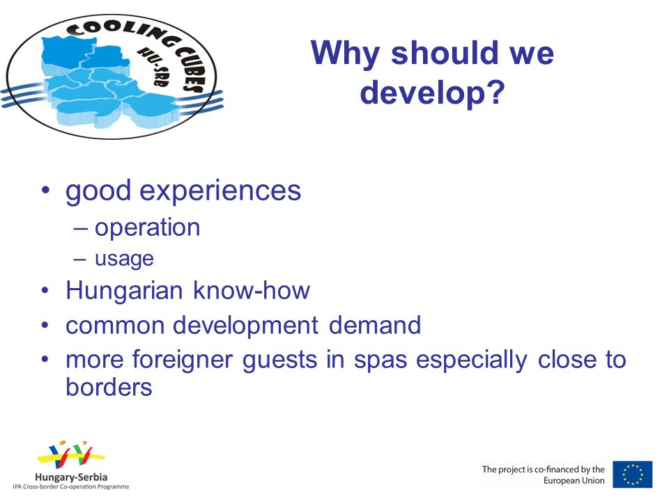 Why should we develop good experiences operation Hungarian know-how
