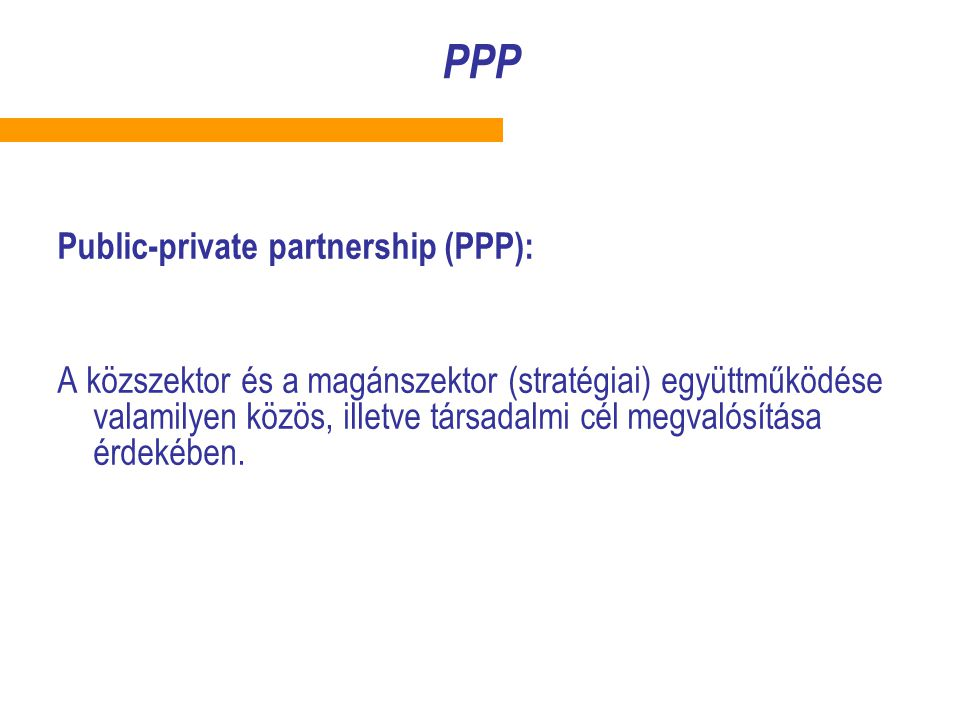 PPP Public-private partnership (PPP):
