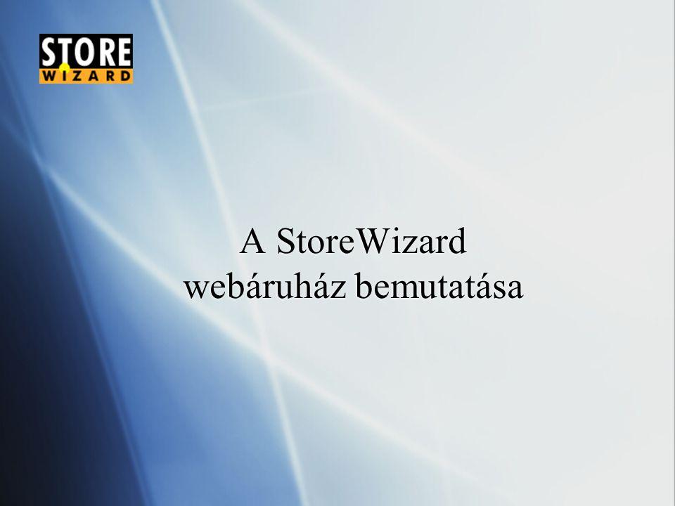 A StoreWizard webáruház bemutatása - ppt letölteni 6693e8865e