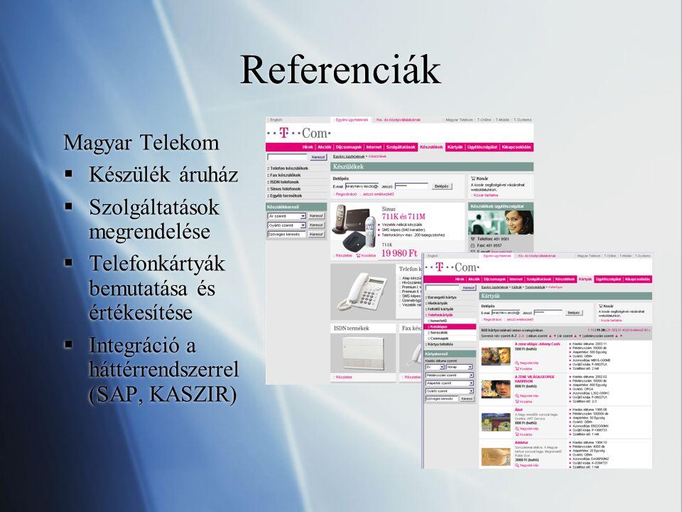 14 Referenciák Magyar Telekom Készülék áruház Szolgáltatások megrendelése.  Telefonkártyák bemutatása és értékesítése Integráció a háttérrendszerrel ... d982e6bac0