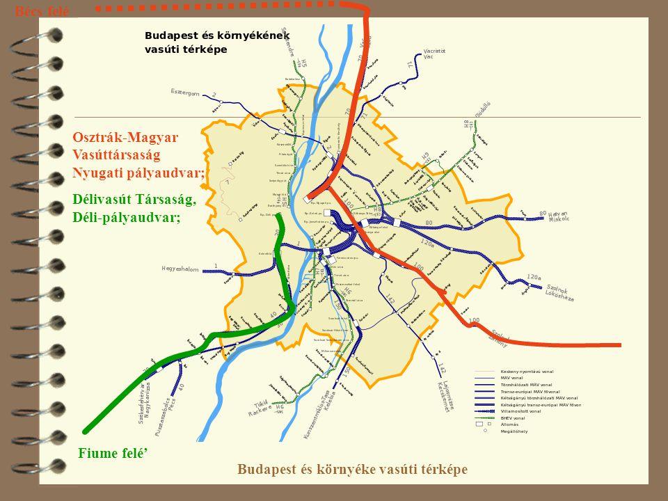 budapest térkép nyugati pályaudvar A VASÚTRÓL ÉS A PÁLYAUDVAROK ÚJ SZEREPÉRŐL   ppt letölteni budapest térkép nyugati pályaudvar
