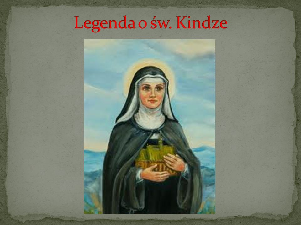 Legenda o św. Kindze