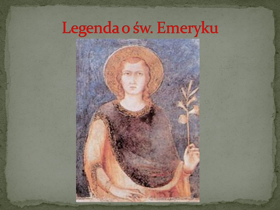 Legenda o św. Emeryku